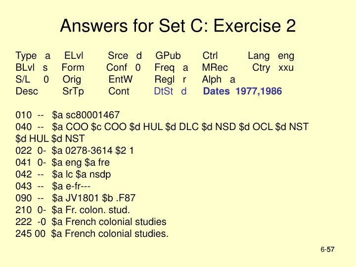 Answers for Set C: Exercise 2