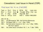 cessations last issue in hand csr