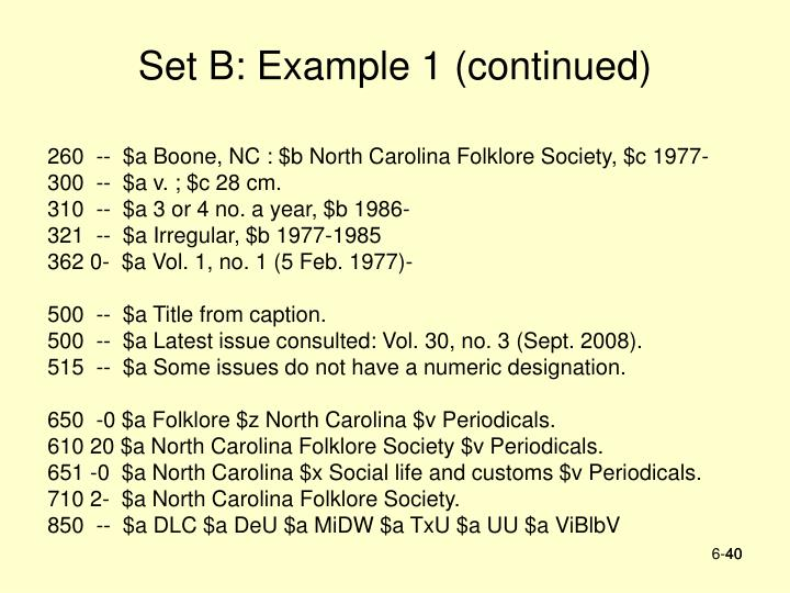 Set B: Example 1 (continued)