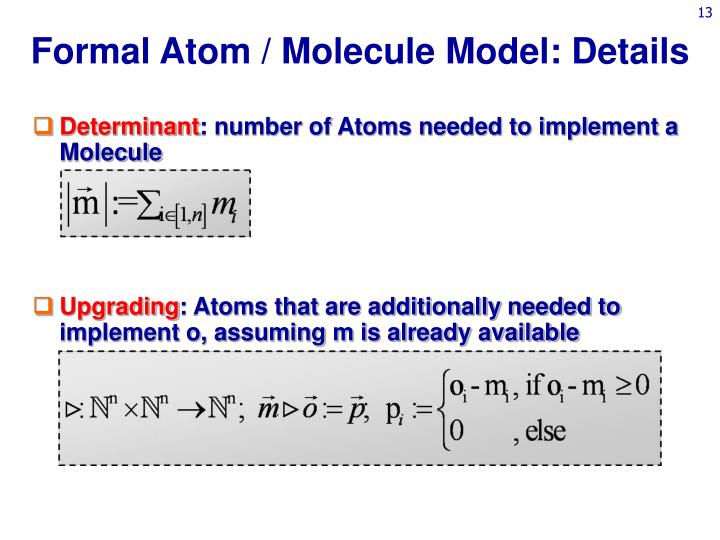Formal Atom / Molecule Model: Details