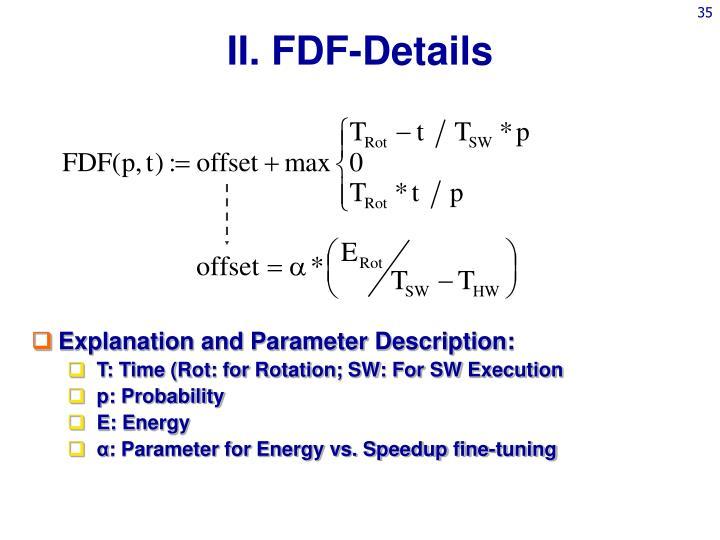II. FDF-Details