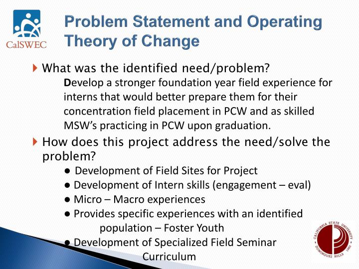 Problem statement and operating theory of change