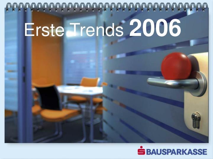Erste Trends