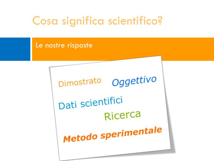 Cosa significa scientifico