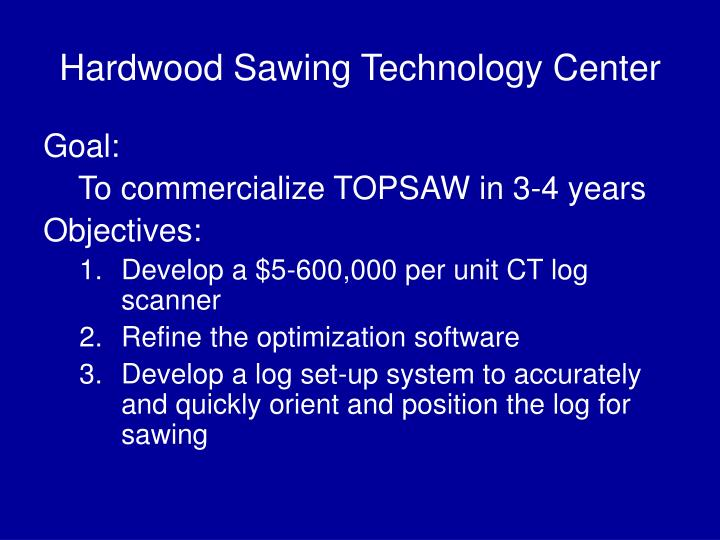 Hardwood Sawing Technology Center