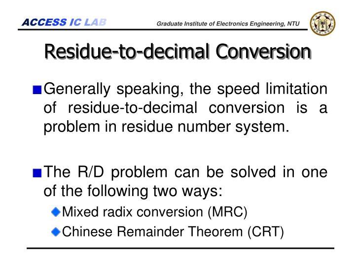Residue-to-decimal Conversion