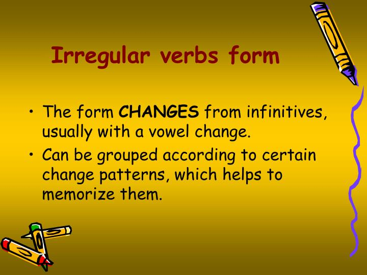 Irregular verbs form