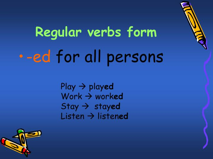 Regular verbs form