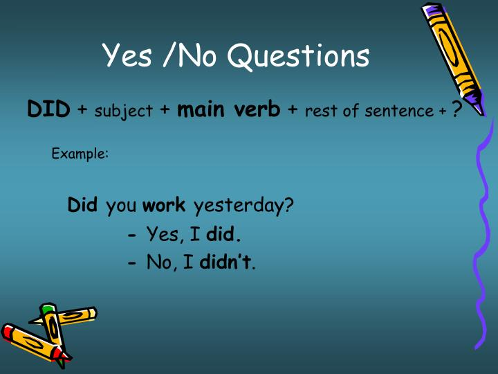 Yes /No Questions
