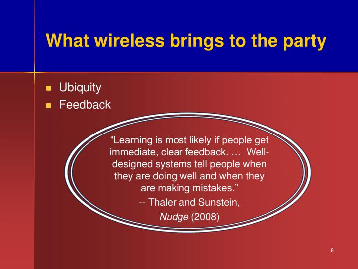 What wireless brings to the party