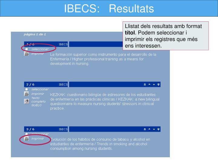 IBECS:   Resultats