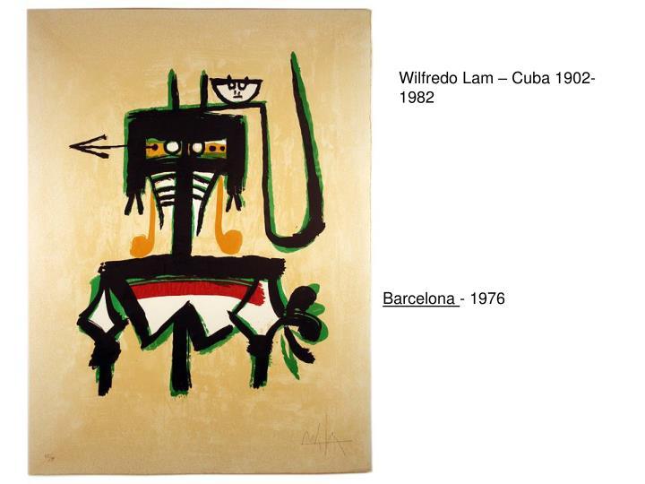Wilfredo Lam – Cuba 1902-1982