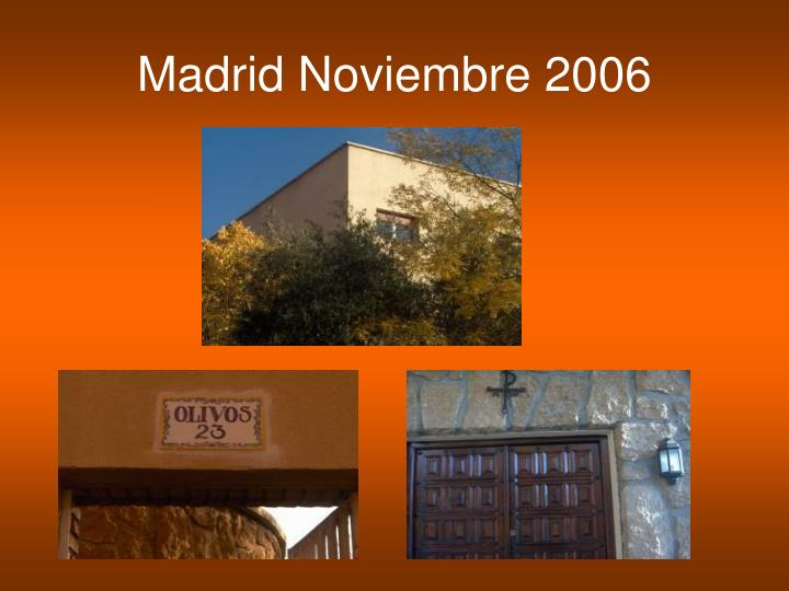 Madrid Noviembre 2006