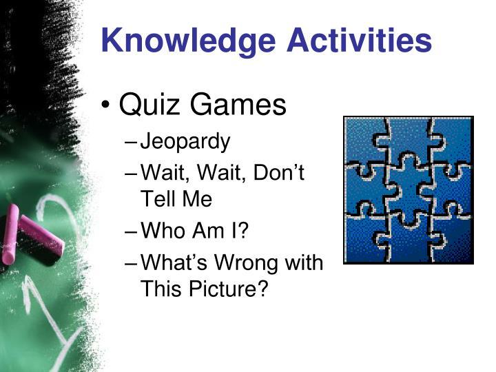 Knowledge Activities