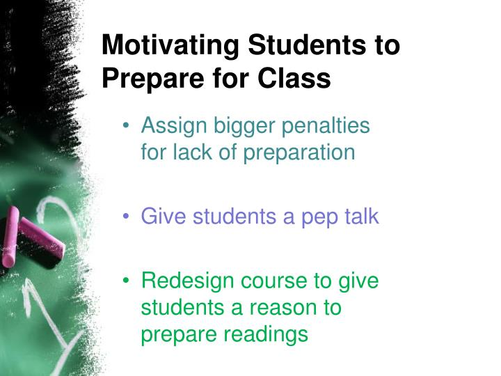 Motivating Students to Prepare for Class