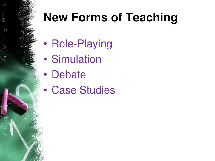 New Forms of Teaching