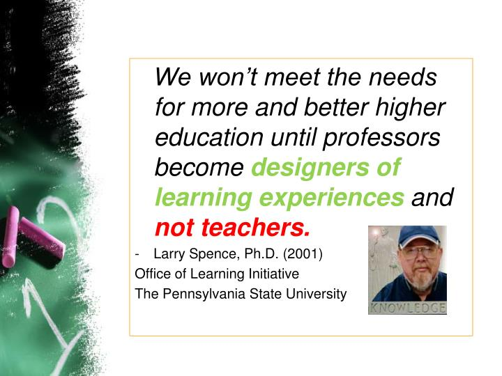 We won't meet the needs for more and better higher education until professors become