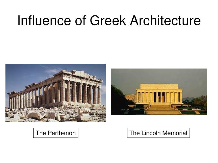 Influence of Greek Architecture