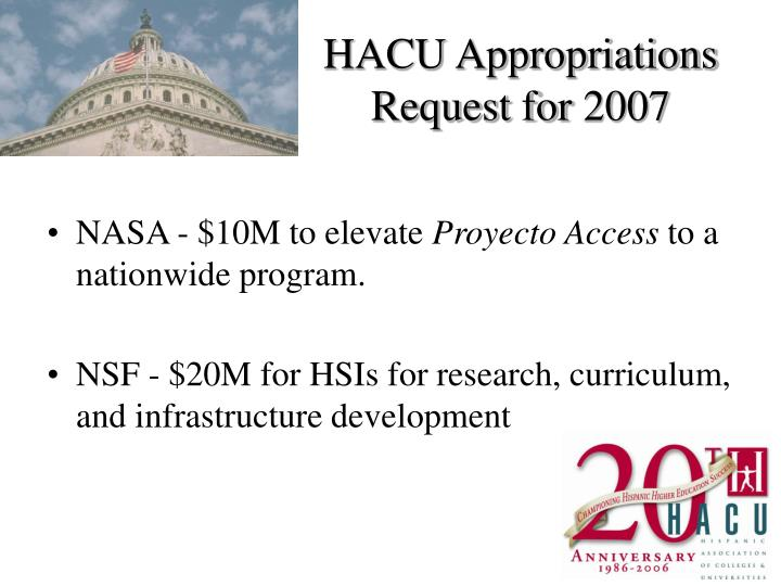 HACU Appropriations Request for 2007