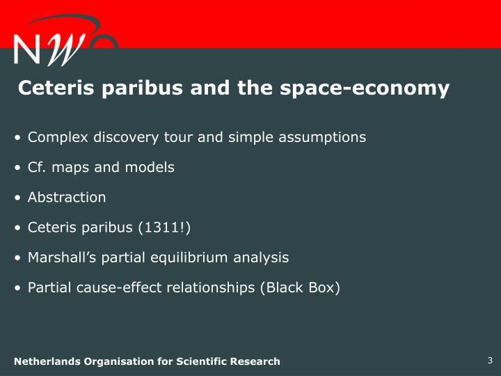 Ceteris paribus and the space-economy