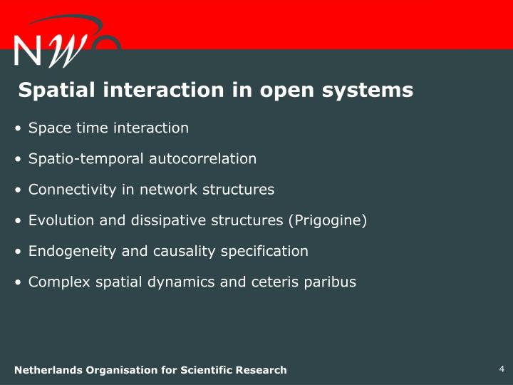 Spatial interaction in open systems