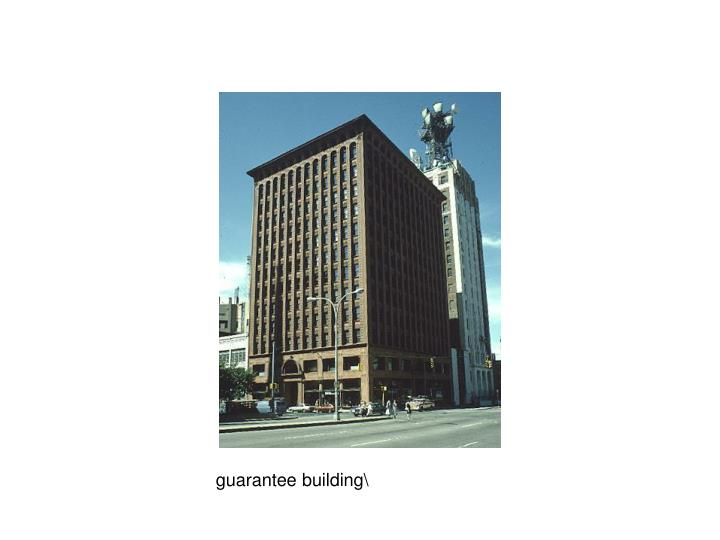 Guarantee building\