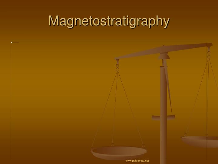 Magnetostratigraphy