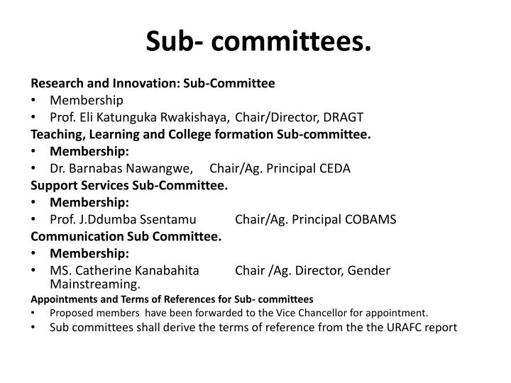 Sub- committees.
