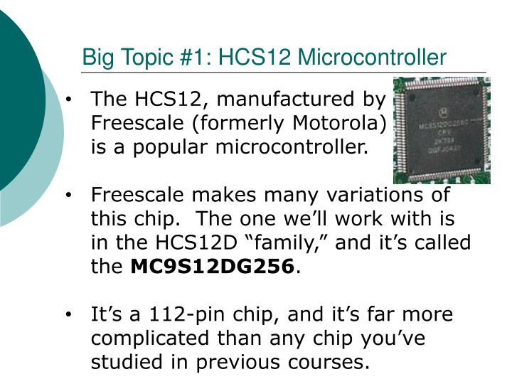 Big Topic #1: HCS12 Microcontroller