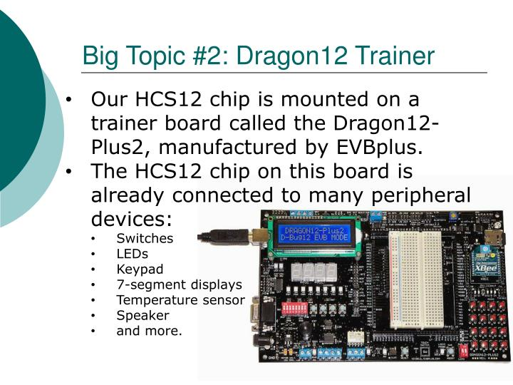 Big Topic #2: Dragon12 Trainer