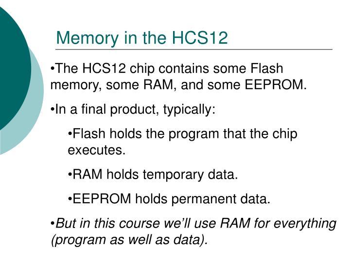 Memory in the HCS12