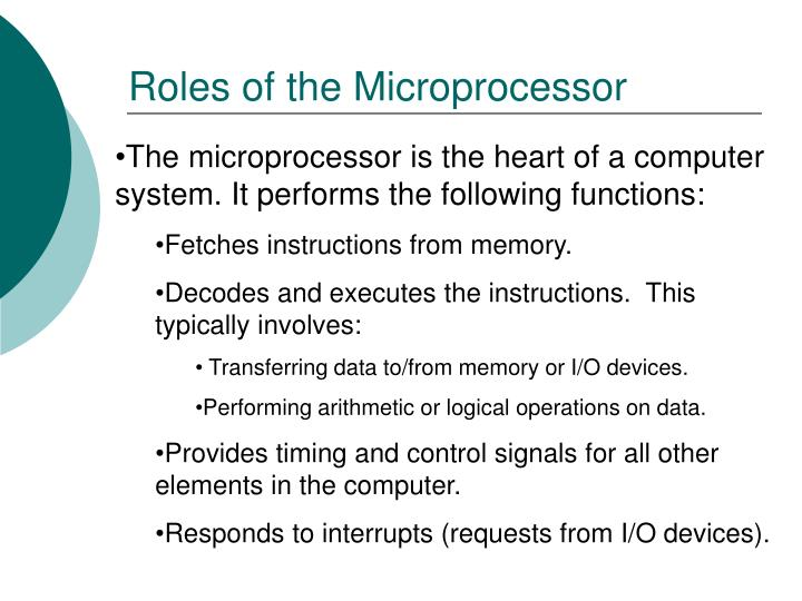 Roles of the Microprocessor