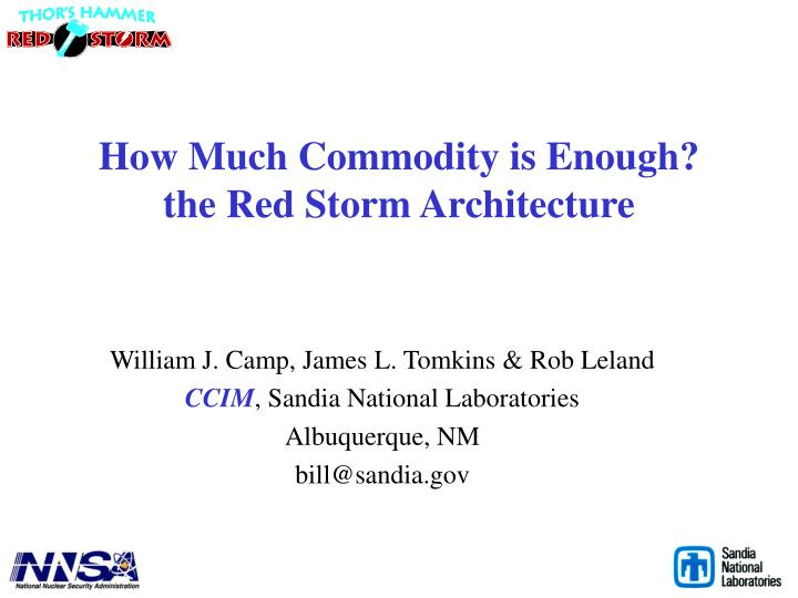 How much commodity is enough the red storm architecture