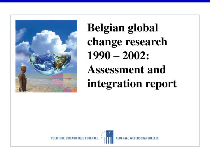 Belgian global change research 1990 – 2002: