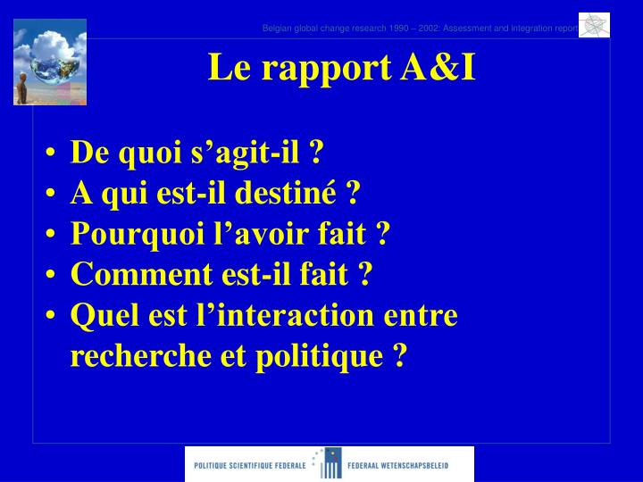 Le rapport A&I