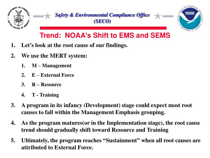 Trend:  NOAA's Shift to EMS and SEMS
