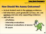 how should we assess outcomes