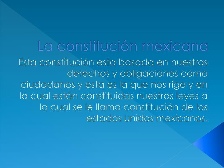La constitución mexicana