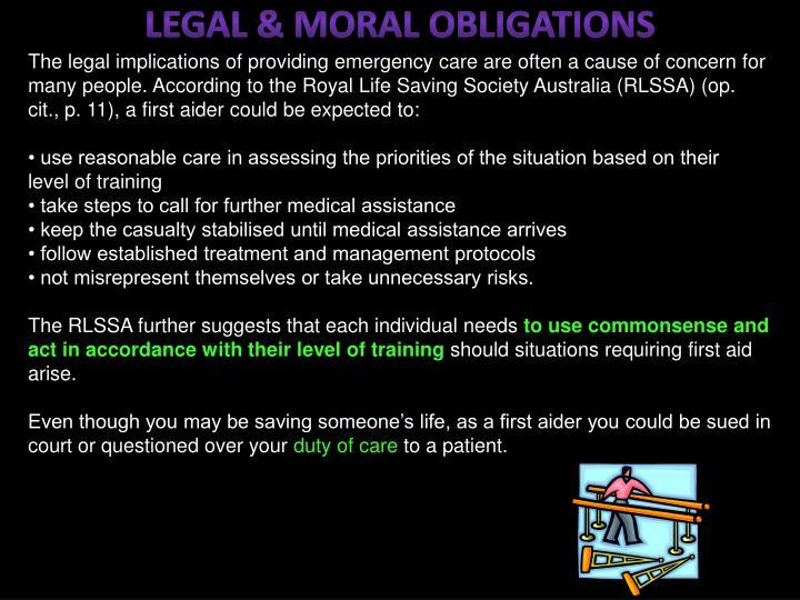 Legal & Moral obligations