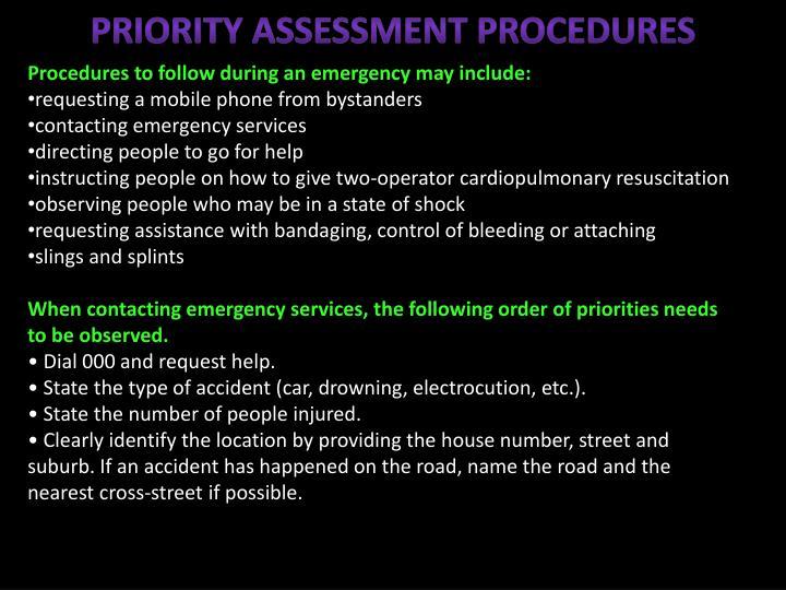 Priority assessment procedures