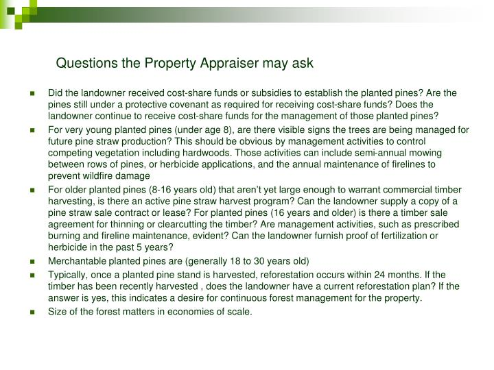 Questions the Property Appraiser may ask