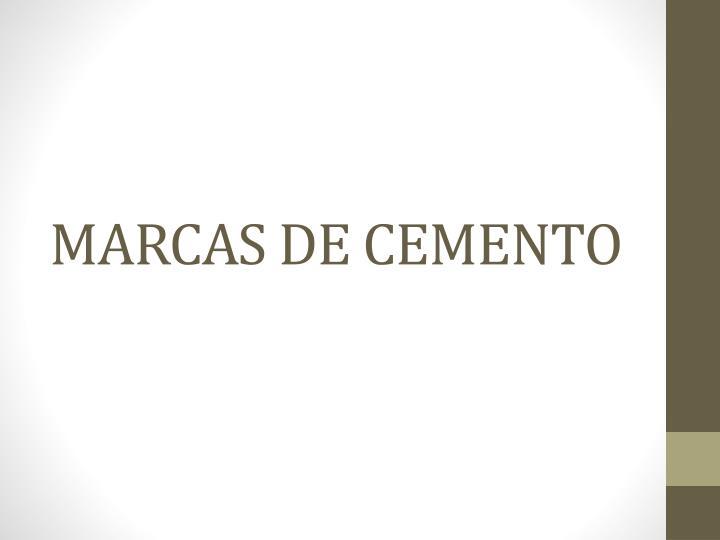 MARCAS DE CEMENTO