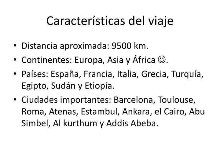 Características del viaje