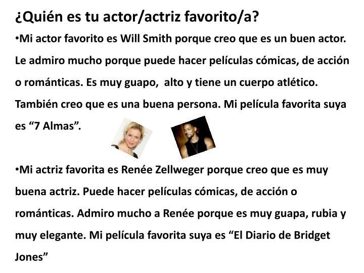 ¿Quién es tu actor/actriz favorito/a?