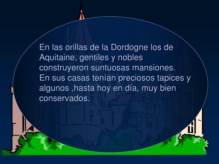 En las orillas de la Dordogne los de