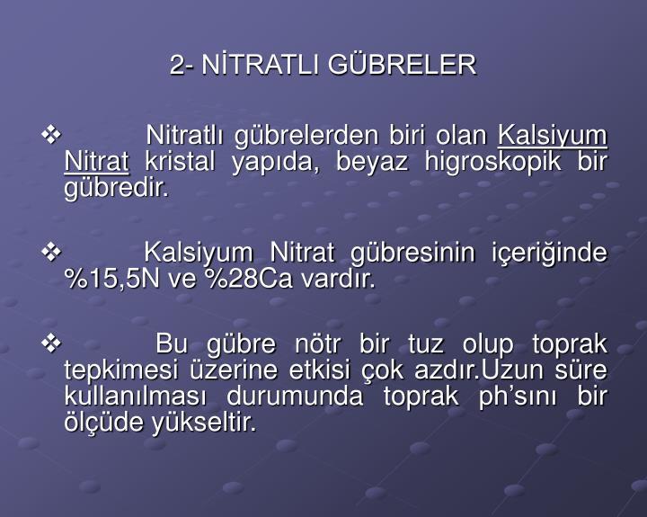 2- NİTRATLI GÜBRELER