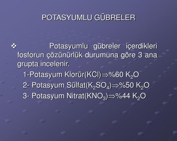 POTASYUMLU GÜBRELER