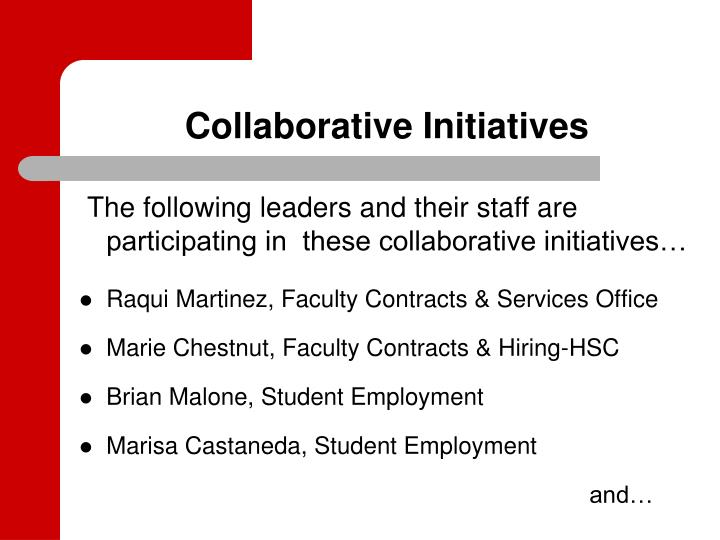 Collaborative initiatives