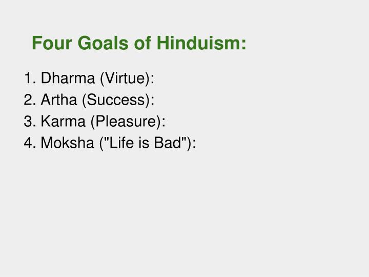 Four Goals of Hinduism: