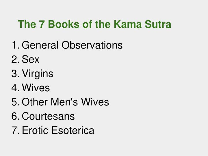 The 7 Books of the Kama Sutra